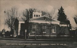 Post Office, Glastonbury, Conn - A Friendly Town to Live in