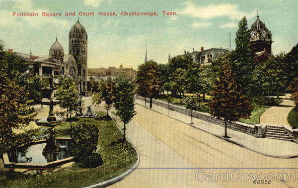 Fountain Square and Court House Chattanooga Tennessee