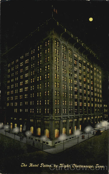 The Hotel Patten, by Night Chattanooga Tennessee