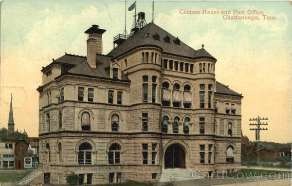 Custom House and Post Office Chattanooga Tennessee