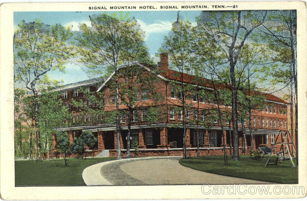 Signal Mountain Hotel, Signal Mountain Chattanooga Tennessee