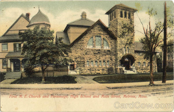 First M.E.Church and Parsonage, High School and Main Street Melrose Massachusetts