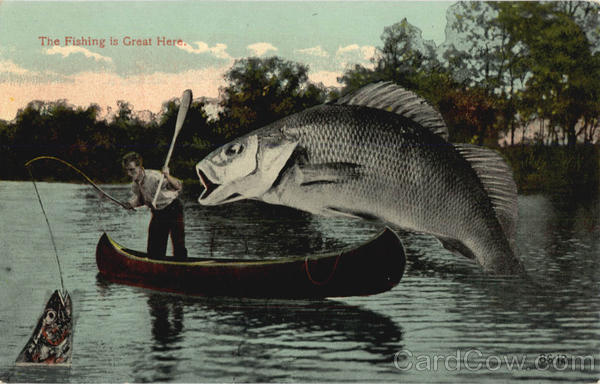The Fishing is Great Here Giant Fish Exaggeration