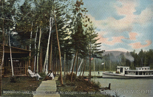 Gilbert and Coombs Camp West Outlet Moosehead Lake Maine