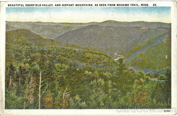 Beautiful Deerfield Valley, and Distant Mountains Mohawk Trail Massachusetts
