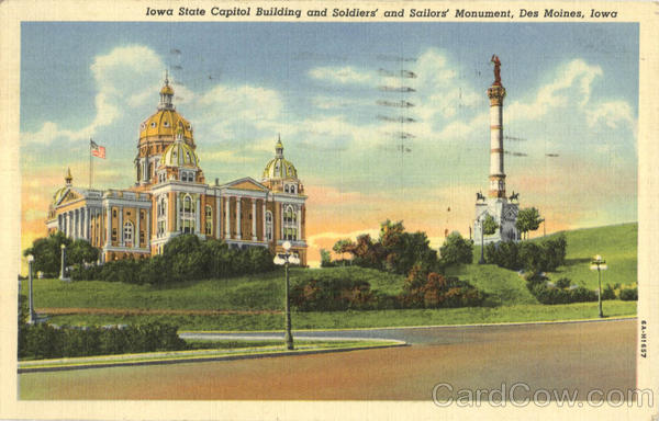 lowa State Capitol Building and Soldiers' and Sailors' Monument Des Moines Iowa