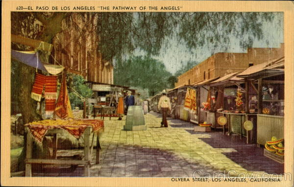 The Pathway Of The Angels, Olvera Street Los Angeles California