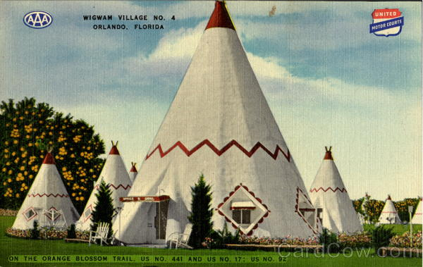 The Wigwam Village Orlando Florida