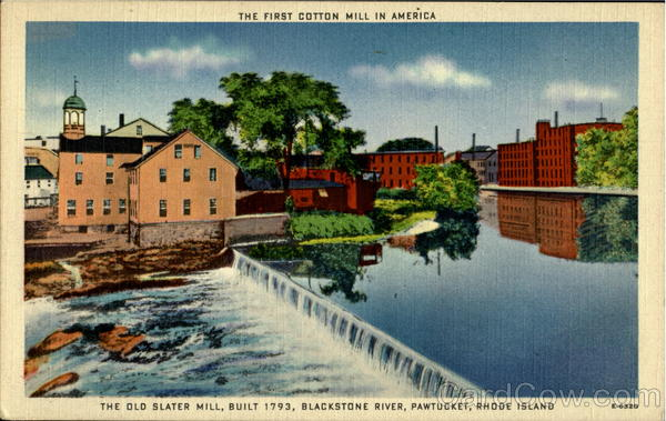 The First Cotton Mill In America Pawtucket  Rhode Island