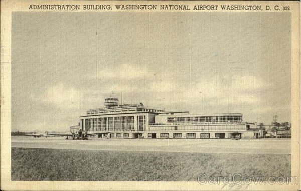 Administration Building, Washington National Airport District of Columbia