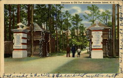 Entrance To Old Fort Raleigh, Roanoke Island Postcard