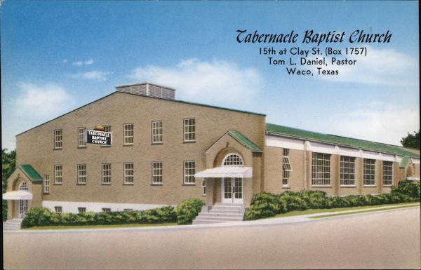 Tabernacle Baptist Church Waco Texas