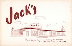 Jack's Drive In Cafe An Oasis for Fine Eating in Norton. Friendliest City in Kansas