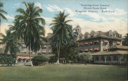 """Greetings from Jamaica"", Myrtle Bank Hotel, Back View"