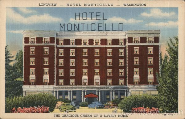 Hotel Monticello - The Gracious Charm of a Lovely Home Longview Washington