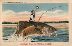 Here's the Fish I Promised You - Greetings from Capitola, Calif. Postcard