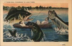It Takes Real Fishermen to Land These Postcard