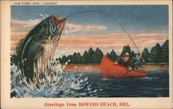 The First One I Caught - Big Fish - Greetings from Bowers Beach, Del. Postcard