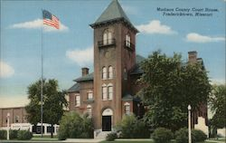 Madison County Court House, Fredericktown, Missouri Postcard