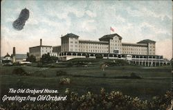 The Old Orchard House, Greetings from Old Orchard