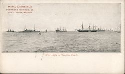 War-ships in Hampton Roads, Hotel Chamberlin, Geo. F. Adams, Manager