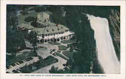 Kent House Hotel and Montmorency Falls Postcard