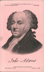 John Adams Second President of the United States. Born October 30, 1735 Died July 4, 1826