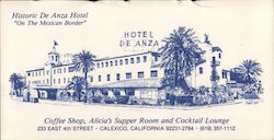 "Historic De Anza Hotel ""On the Mexican Border"""