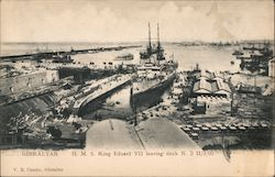 Gibraltar H M S King Eduard VII leaving dock N.3 II/3/05 Postcard