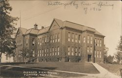 Plymouth High School, Destroyed by Fire - Spring of 1916