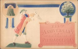 225th Anniversary of the Founding of Philadelphia October 4 - 10, 1903