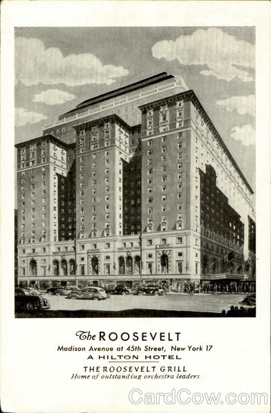 The Roosevelt, Madison Avenue 45th Street New York City