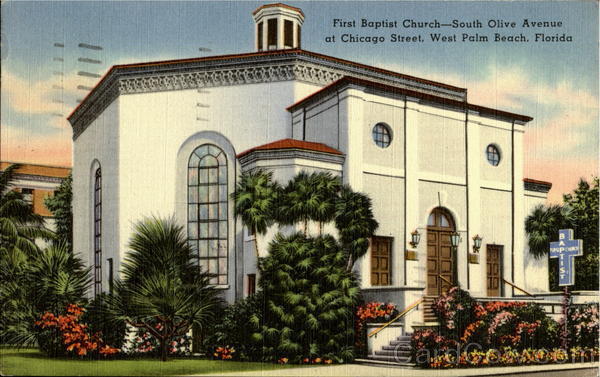 First Baptist Church, South Olive Avenue At Chicago Street West Palm Beach Florida