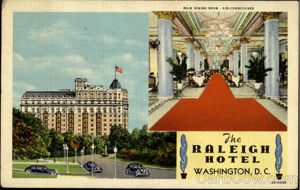 The Raleigh Hotel, Pennsylvania Ave Washington District of Columbia