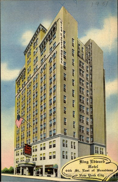 King Edward Hotel, 44th St. East Broadway New York City