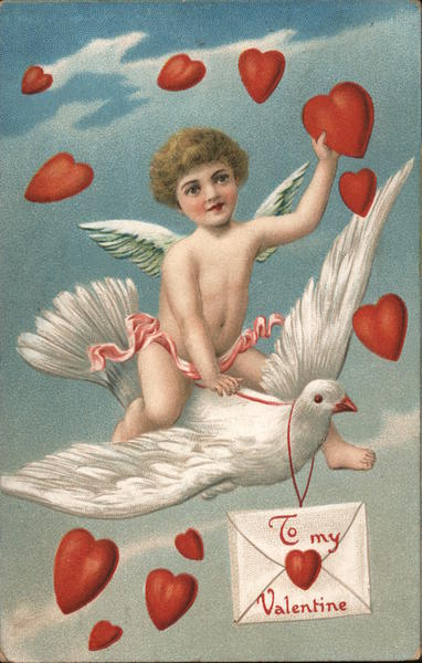 To My Valentine Cupid Flying on a Dove