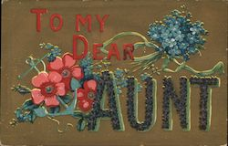 To My Dear Aunt - Flowers Postcard