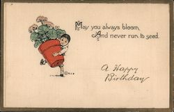"Boy carrying potted flowers: ""May you always bloom and never run to seed"" Postcard"
