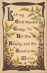 Let us Give thanks Today for All the Beauty and the Good in the World.