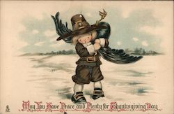 May You have Peace and Plenty for Thanksgiving Day Pilgrim with Turkey Postcard