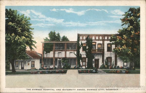 Pawnee City Nebraska >> The Pawnee Hospital And Maternity Annex Pawnee City Nebraska Postcard