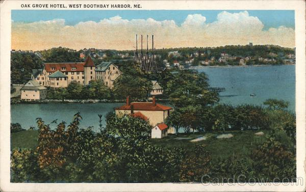 Oak Grove Hotel West Boothbay Harbor Maine