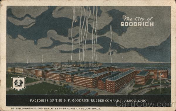 Factories of the B.F. Goodrich Rubber Company Akron Ohio