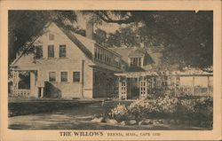 The Willows, Cape Cod