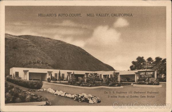 Hillard's Auto Court Mill Valley California