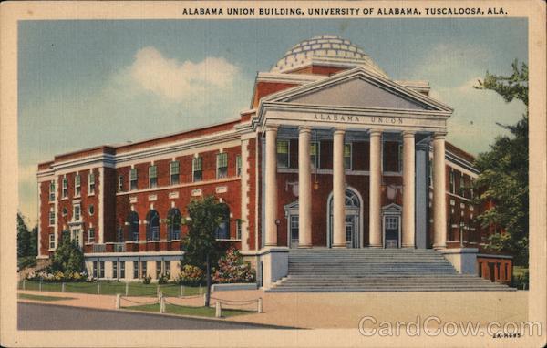 Alabama Union Building, University of Alabama, Tuscaloosa, Ala.