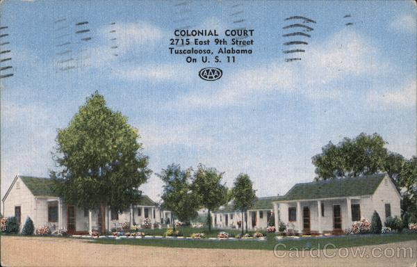 Colonial Court 2715 East 9th Street Tuscaloosa, Alabama. On U.S. 11