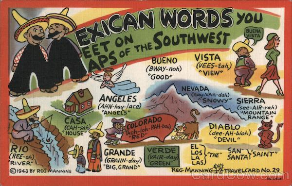 Mexican Words You Meet on Maps of the Southwest