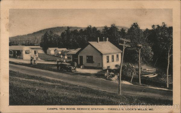 Camps, Tea Room, Service Station. Tirrell's, Lock's Mills, ME. Locke Mills Maine