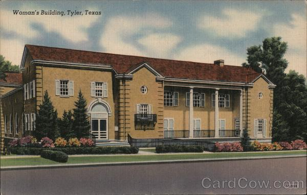 Woman's Building Tyler Texas